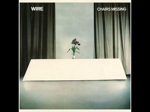 Wire - Chairs Missing 1978 (full album)