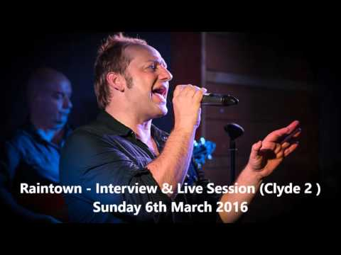 Raintown - Interview & Live Session for Radio Clyde 2