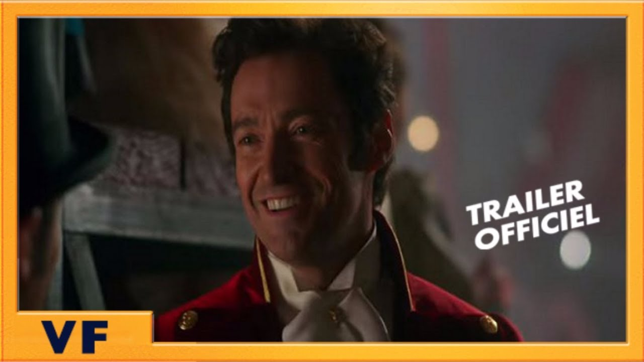 The Greatest Showman | Bande Annonce Officielle VF HD #2 | 2018