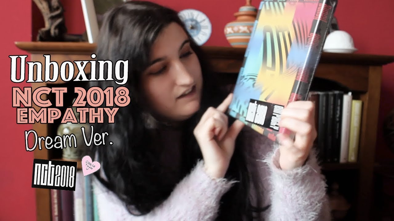 Unboxing NCT 2018 EMPATHY: Dream Ver  | Andrea