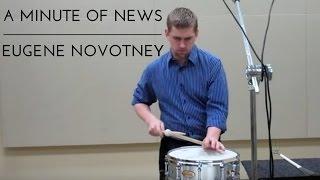 Eugene Novotney - A Minute of News
