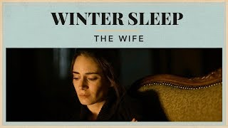 Winter Sleep – The Wife