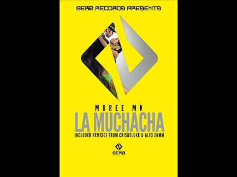 Moree Mk - La Muchacha (Alex Zamm Remix)