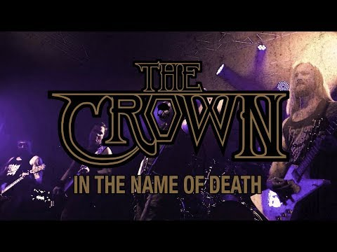 The Crown - In the Name of Death (OFFICIAL VIDEO)