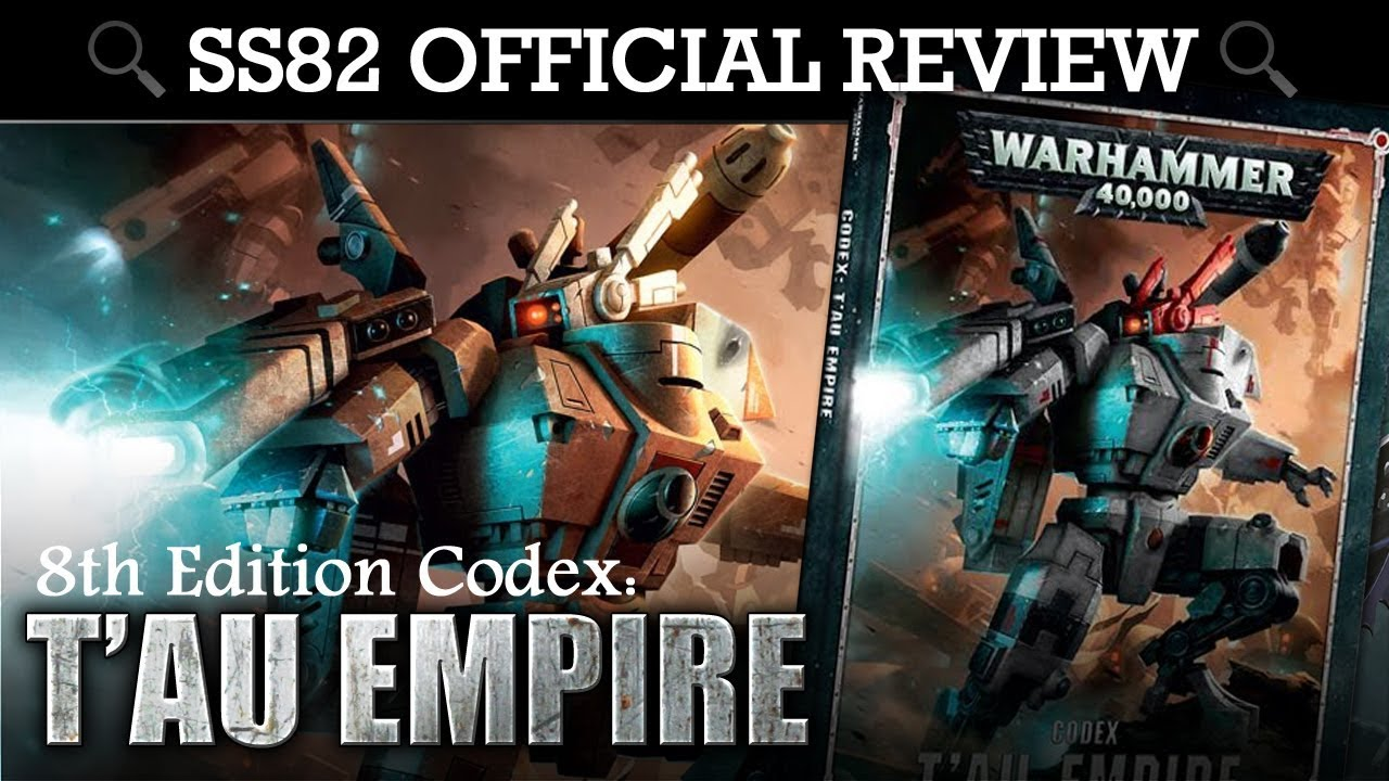 *NEW* T'au Empire Codex REVIEW + TACTICA Warhammer 40K 8th Edition