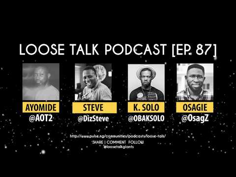 The Big Problem With Nigerian Media feat K-SOLO [Loose Talk Podcast EP. 87] | Pulse TV