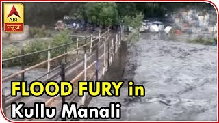Visuals Of Flood Fury From Kullu-Manali   ABP News
