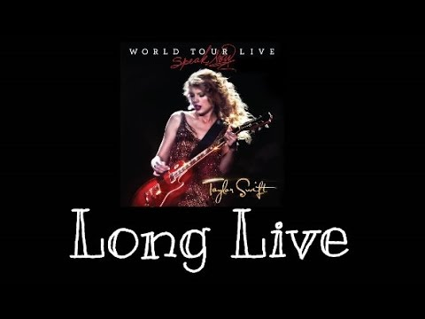 Taylor Swift -Long Live (Speak Now World Tour Live) Audio Official