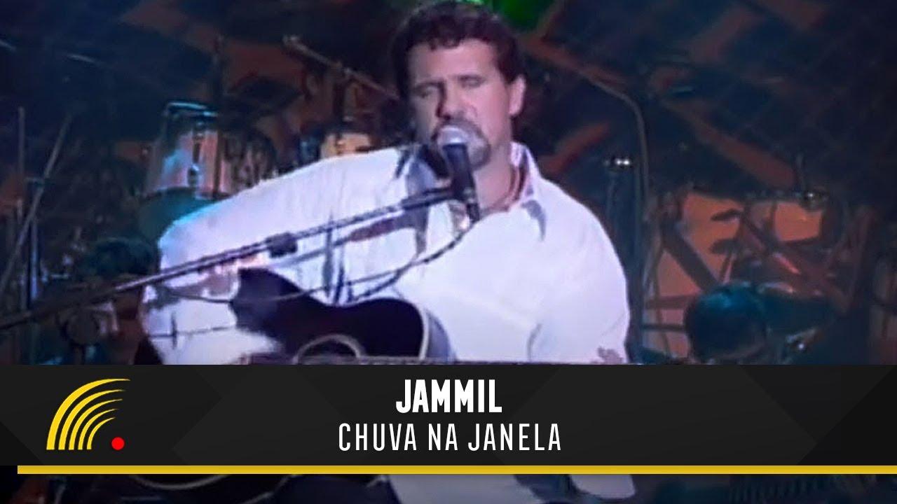 Jammil Chuva Na Janela Ao Vivo Youtube