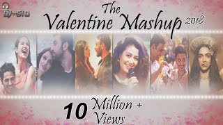 Valentine Mashup 2018 | Best Bollywood Mashup| DJ SID | Official Mashup