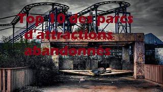 Top 10 des parcs d'attractions abandonnés