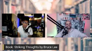 Striking Thoughts by Bruce Lee - Vinh and Ali Show - Episode 7