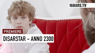 Disarstar -  Anno 2300 // prod. by Ben Koenig (16BARS.TV PREMIERE)