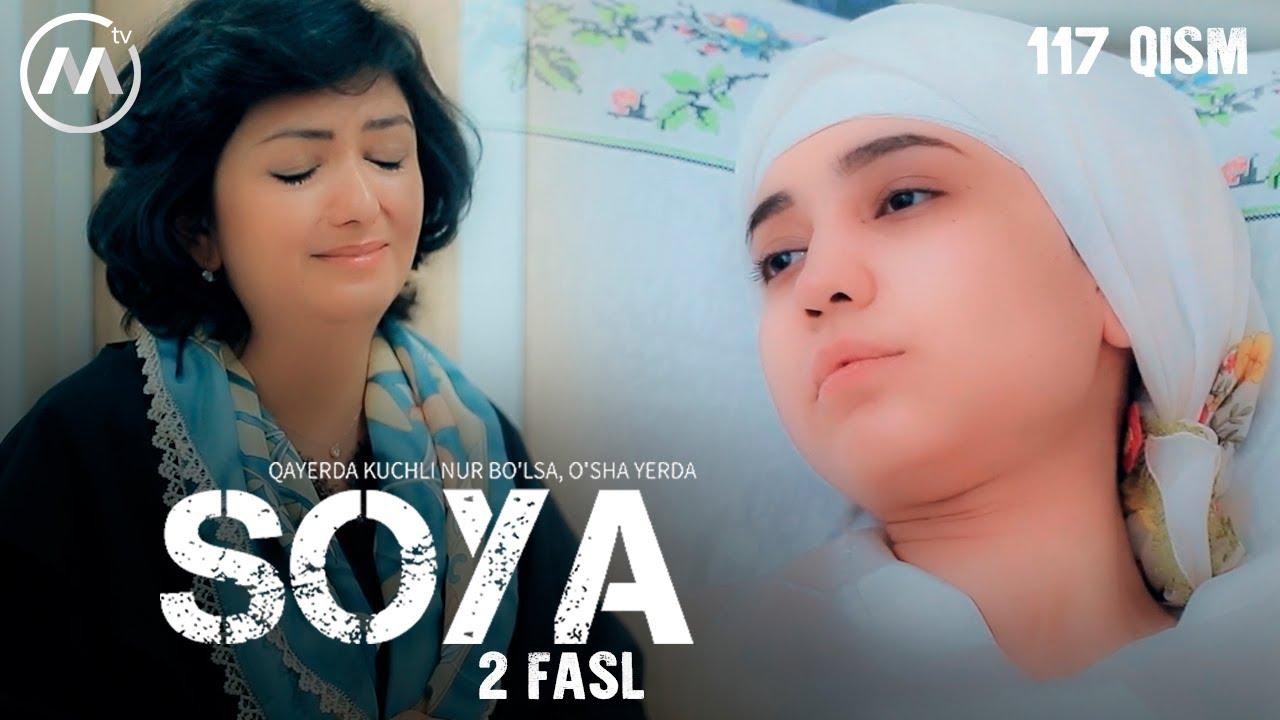 Soya l Соя (milliy serial 117-qism) 2 fasl
