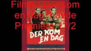 Dansk film - Der kom en dag
