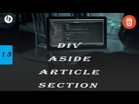 Div Tag , Section Article And Aside Tag In HTML || Part-13