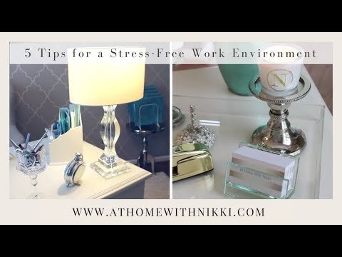 5 Tips To A Stress Free & Relaxing Work Environment