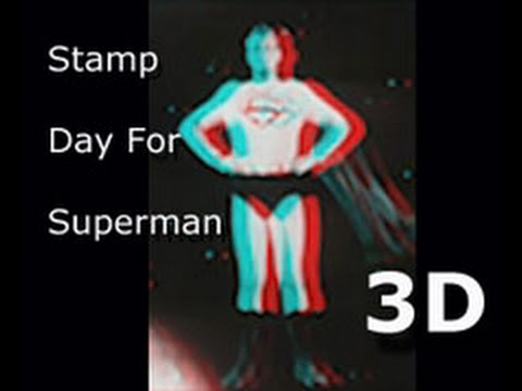 Stamp Day for Superman - 3D