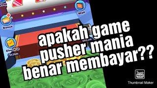 💵💵 Apakah game pusher mania benar membayar?? screenshot 3