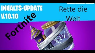 Fortnite || Patch Notes 10.10 || Save the world || Cloaked Star is back