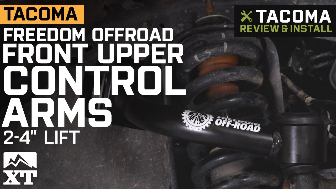 Tacoma Freedom Offroad Front Upper Control Arms For 2 4 In Lift 2004 2020 Review Install Youtube