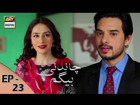 Chandni Begum Episode 23 - 1st November 2017 - ARY Digital Drama thumbnail