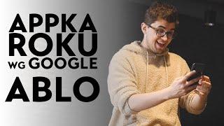 Sprawdzamy Ablo - aplikację roku Google, która przełamuje bariery językowe