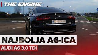 AUDI A6 3.0 TDI | NAJBOLJA GENERACIJA A6-ICE IKADA! - TheEngine #29