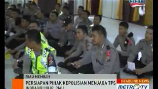 506 Polisi Siap Amankan Pilgub Riau dan Pilbup Indragiri Hilir