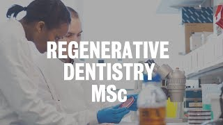 Regenerative Dentistry MSc | King's College London
