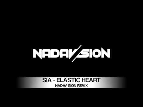 Sia - Elastic Heart (Nadav Sion Remix)