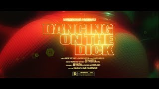 "BbyMutha - ""Dancing On The Dick"" Prod by ROCK FLOYD [  ]"