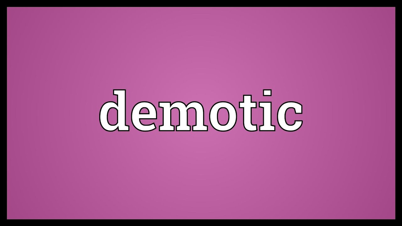 Demotic Meaning