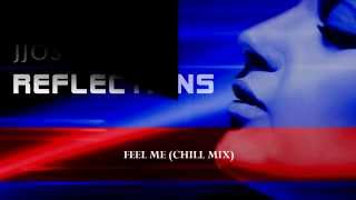 "Jjos - Feel Me (Chill mix)  ""Peaceful & Relaxing"" Musica Para Trabajar y Concentrarse"