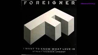 Foreigner   'I Want To Know What Love Is' Extended Version