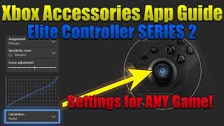 Xbox Elite Controller SERIES 2 App Guide - Xbox Accessories App Guide for Series 2