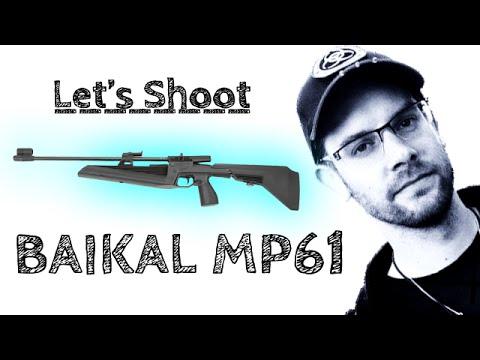 Luftgewehr Baikal MP 61 - Let's Shoot #17