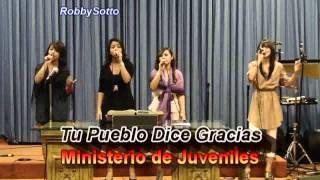 Tu Pueblo Dice Gracias  - Ministerio De Juveniles de Ministerio Sanador
