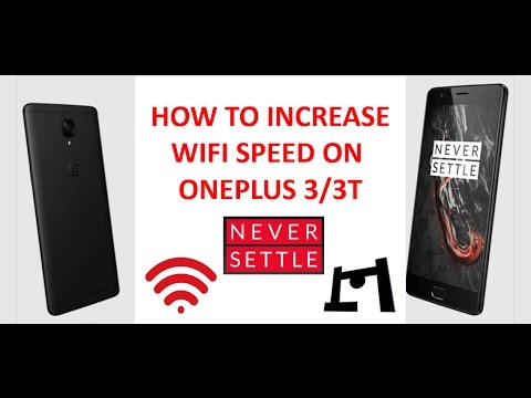 how to increase wifi speed on oneplus 3 3t 2017 youtube. Black Bedroom Furniture Sets. Home Design Ideas