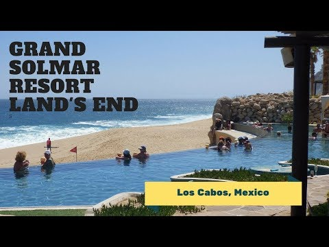 Grand Solmar Land's End Video Tour