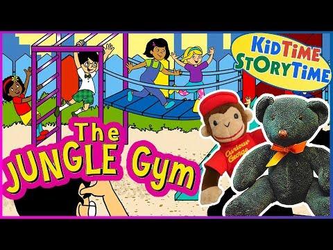 The Jungle Gym ~ Bedtime Stories Read Aloud