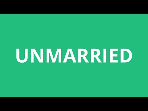 How To Pronounce Unmarried - Pronunciation Academy