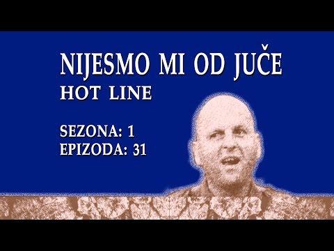 Nijesmo mi od juce - Hot line (BN Televizija 2019)