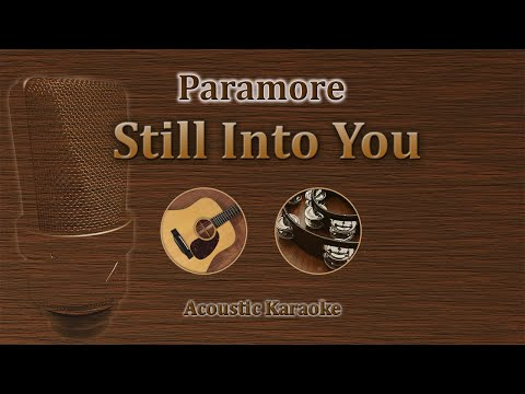 Still into you - Paramore (karaoke acoustic version)
