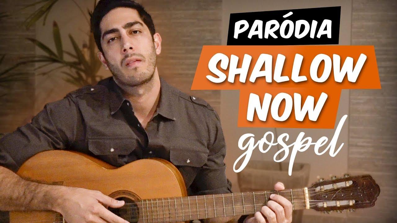 Paródia: Shallow Now GOSPEL - JONATHAN NEMER