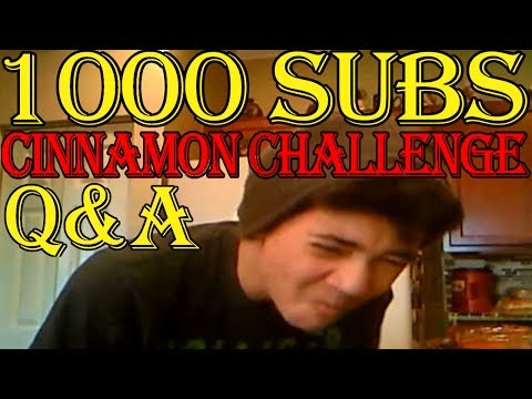 1000 SUBS SPECIAL - Cinnamon Challenge x2 + Q&A