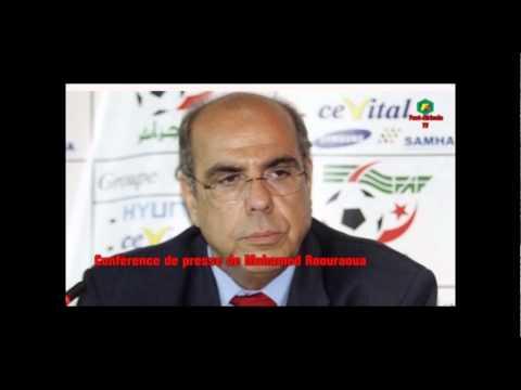 Flash Spécial : Conférence de presse de Mohamed Raouraoua