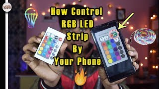 How to control RGB LED strip by Phone | 🔥 Best Way.