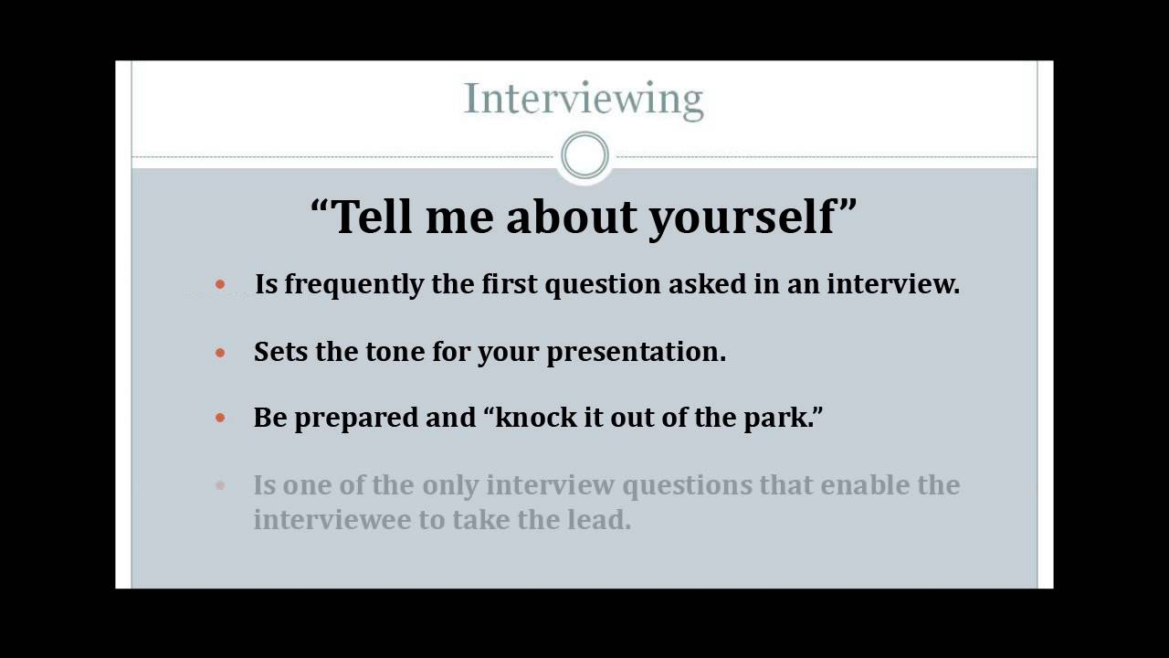 tell about yourself essay interview How to answer tell me something about yourself in a job interview job interviews are often full of vague, sometimes frustrating questions one you've likely heard multiple times is the dreaded tell me something about yourself.