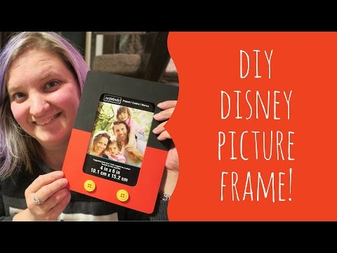 DIY Disney Picture Frame!